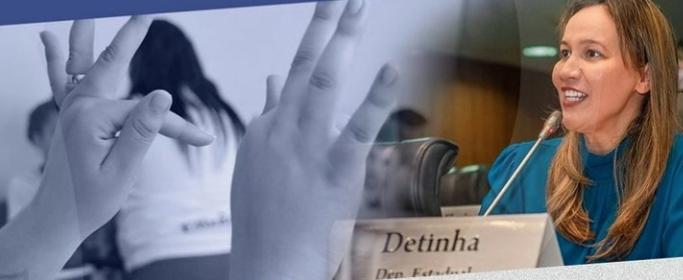 Lei de autoria da deputada Detinha que beneficia alunos com deficiência auditiva e visual é sancionada